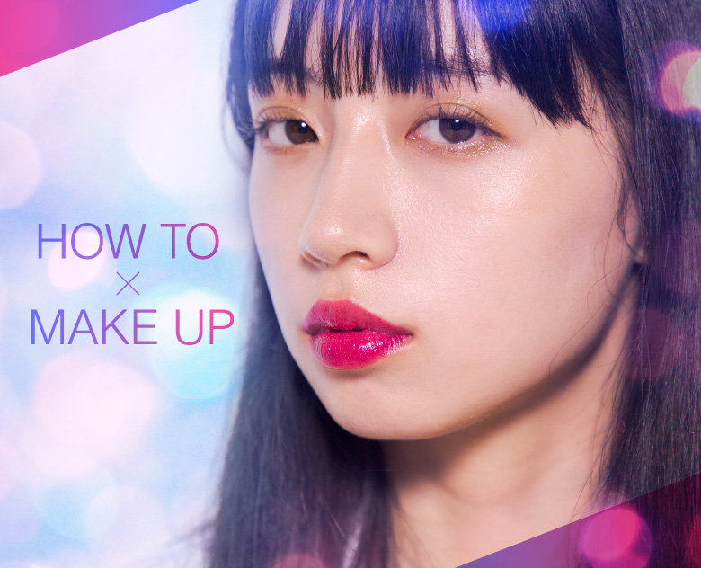 HOW TO X MAKE UP